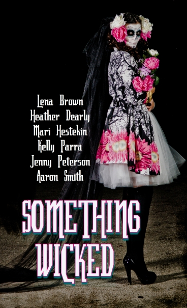 ... spooky young adult short stories in Buzz Books's SOMETHING WICKED!